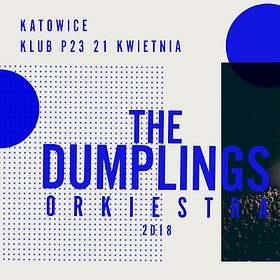 Concerts: The Dumplings Orkiestra - Katowice