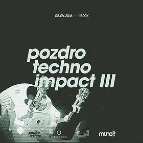 Imprezy: Pozdro Techno Impact III - MARK BROOM x CRISTIAN VOGEL