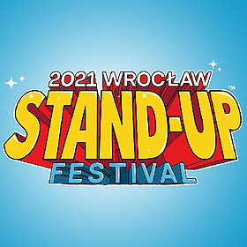 Stand-up: Wrocław Stand-up Festival 2021