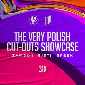 Imprezy: THE VERY POLISH CUT-OUTS SHOWCASE