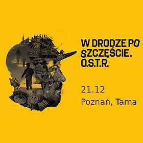 Koncerty: O.S.T.R / 21.12 / Poznań, Tama