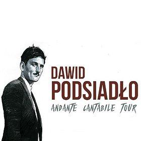 Koncerty: DAWID PODSIADŁO Andante Cantabile Tour