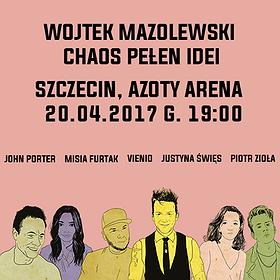 Koncerty: Wojtek Mazolewski i Goście - Chaos Pełen Idei