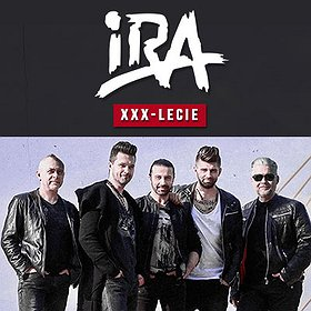Koncerty: IRA - XXX-lecie zespołu
