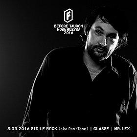 Imprezy: Sid Le Rock - Before Festiwal Tauron Nowa Muzyka 2016