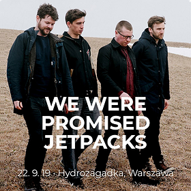Pop / Rock: We Were Promised Jetpacks
