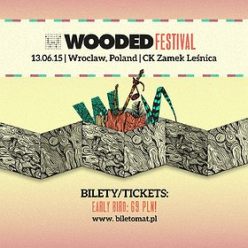 Festiwale: WOODED FESTIVAL 2015