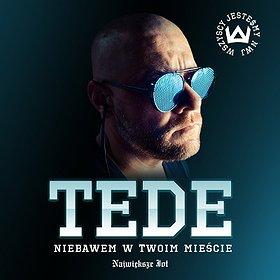 """Koncerty: TEDE """"TOURRRNE"""""""