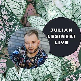 Koncerty: Julian Lesiński LIVE