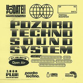 Muzyka klubowa: Pozdro Techno Sound System