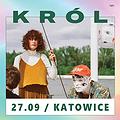 Pop / Rock: Król / Katowice, Katowice
