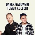 Stand-up: Stand-up Poznań: Darek Gadowski & Tomek Kołecki, Poznań
