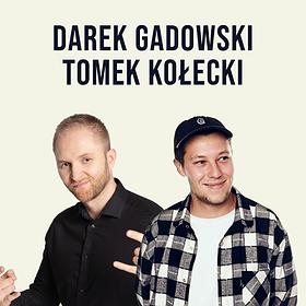 Stand-up: Stand-up Poznań: Darek Gadowski & Tomek Kołecki