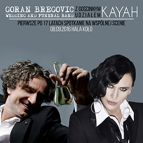 Koncerty: Kayah & Goran Bregovic Wedding and Funeral Band
