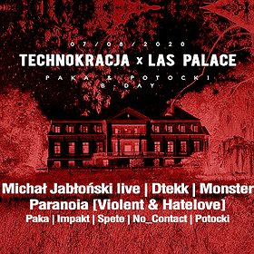 Muzyka klubowa: Technokracja x Las Palace: Monster, Michał Jabłoński, Dtekk, Paranoia (Violent&HateLove) - odwołany