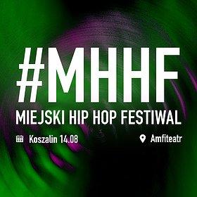 Hip Hop / Reggae : Miejski Hip Hop Festiwal - Koszalin #2