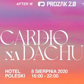 Muzyka klubowa: Cardio na dachu w. Krzy Krzysztof / Hotel Poleski
