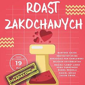 Stand-up: Roast Zakochanych - 14 lutego