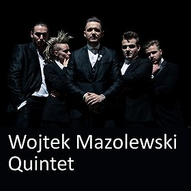 Koncerty: Wojtek Mazolewski Quintet