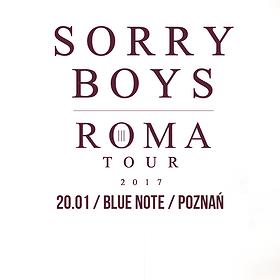 """Koncerty: Sorry Boys """"ROMA TOUR 2017"""""""