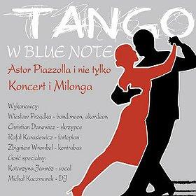 Imprezy: Tango w klubie Blue Note. Astor Piazzolla i nie tylko.