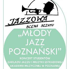 """Koncerty: Jazzowa Scena Sezamu – koncert """"Młody jazz poznański"""""""