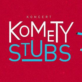 Koncerty: Komety + The Stubs
