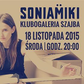 Concerts: Soniamiki | Koncert w Szajbie