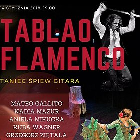 Koncerty: Tablao Flamenco: Gallito, Mazur, Mikucka, Wagner