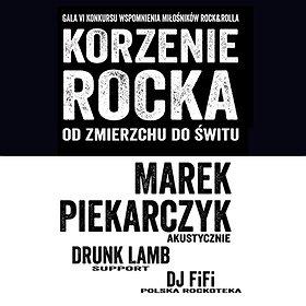 Imprezy: Marek Piekarczyk & Korzenie Rocka - Gala & Koncert