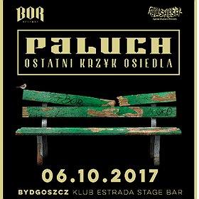 Koncerty: Paluch - Ostatni Krzyk Osiedla - Bydgoszcz