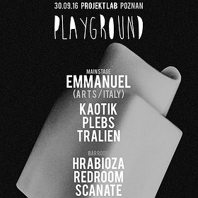 Imprezy: Playground w/ Emmanuel (ARTS / Italy)