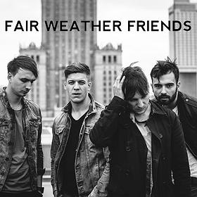 Koncerty: FAIR WEATHER FRIENDS