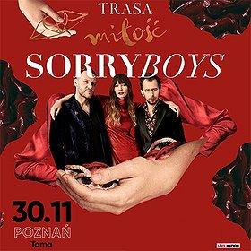Pop / Rock: Sorry Boys - Trasa Miłość - Poznań