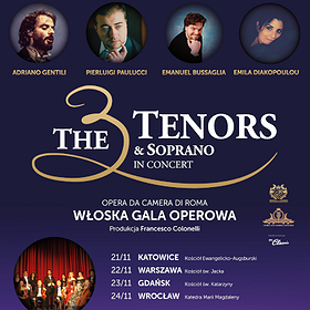 : The 3 Tenors & Soprano - Poznań