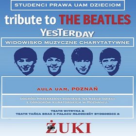 Koncerty: Tribute to the Beatles - Yesterday - Koncert Charytatywny