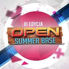 Festiwale: III Edycja OPEN SUMMER BASE