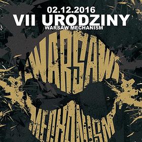 Imprezy: 7. Urodziny Warsaw Mechanism