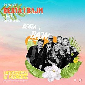 Pop / Rock: Lato w Plenerze | Beata i Bajm | Łódź