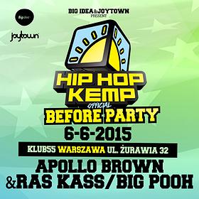 Koncerty: Hip Hop Kemp Before Party: Apollo Brown & Ras Kass, BIg Pooh (USA) up to you! Warszawa