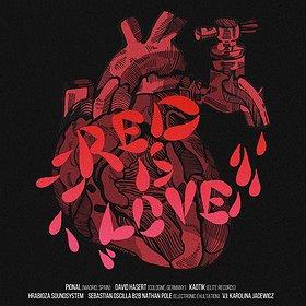 Imprezy: PIONAL (ES) & DAVID HASERT (DE) - Red Is Love
