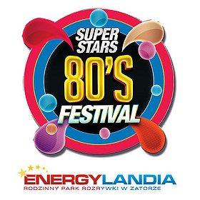 Festiwale: 80'S SUPERSTARS FESTIVAL 2016