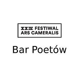 Koncerty: XXIV Festiwal Ars Cameralis Bar Poetów