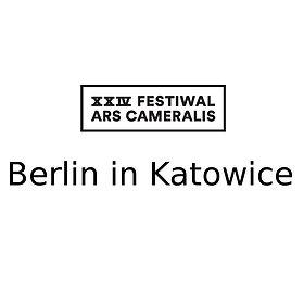 Imprezy: XXIV Festiwal Ars Cameralis Berlin in Katowice