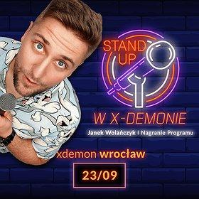 Stand-up : Stand-Up w X-Demonie - Janek Wolańczyk I Nagranie Programu