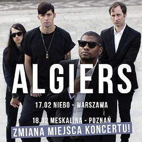Concerts: Algiers - Warszawa