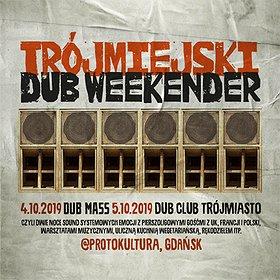 Hip Hop / Reggae: Trójmiejski Dub Weekender