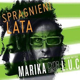 Koncerty: SPRAGNIENI LATA - EDYCJA ZIMOWA: MARIKA I L.U.C.