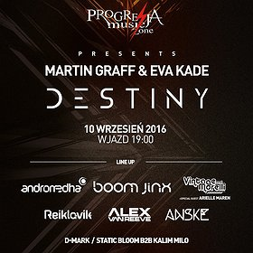 Imprezy: MARTIN GRAFF & EVA KADE PRESENTS – DESTINY