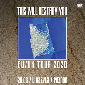 Pop / Rock: This Will Destroy You - koncert odwołany